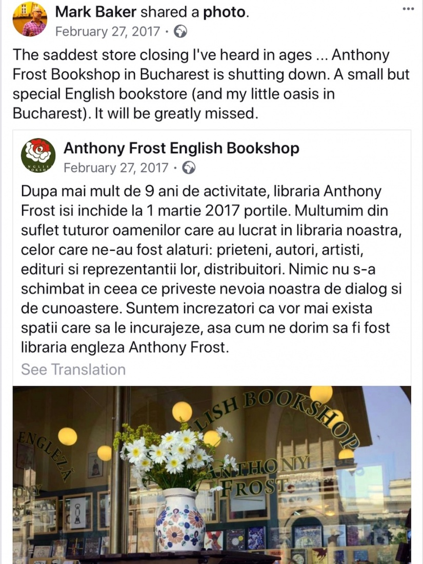 A screen cap of Mark Baker's Facebook post lamenting the loss of the bookshop Anthony Frost in Bucharest, Romania.